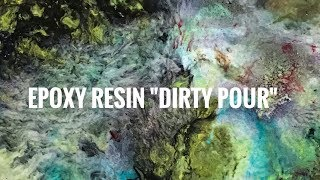 Epoxy Resin Painting Dirty Pour With Art Resin