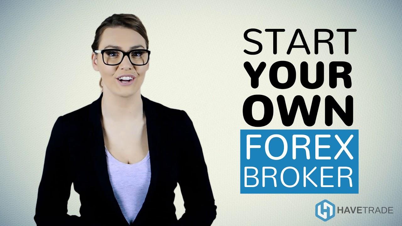 Start a forex brokerage firm
