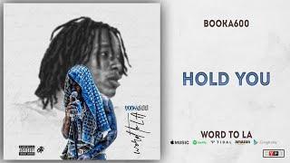 Booka600 - Hold You (Word To LA)
