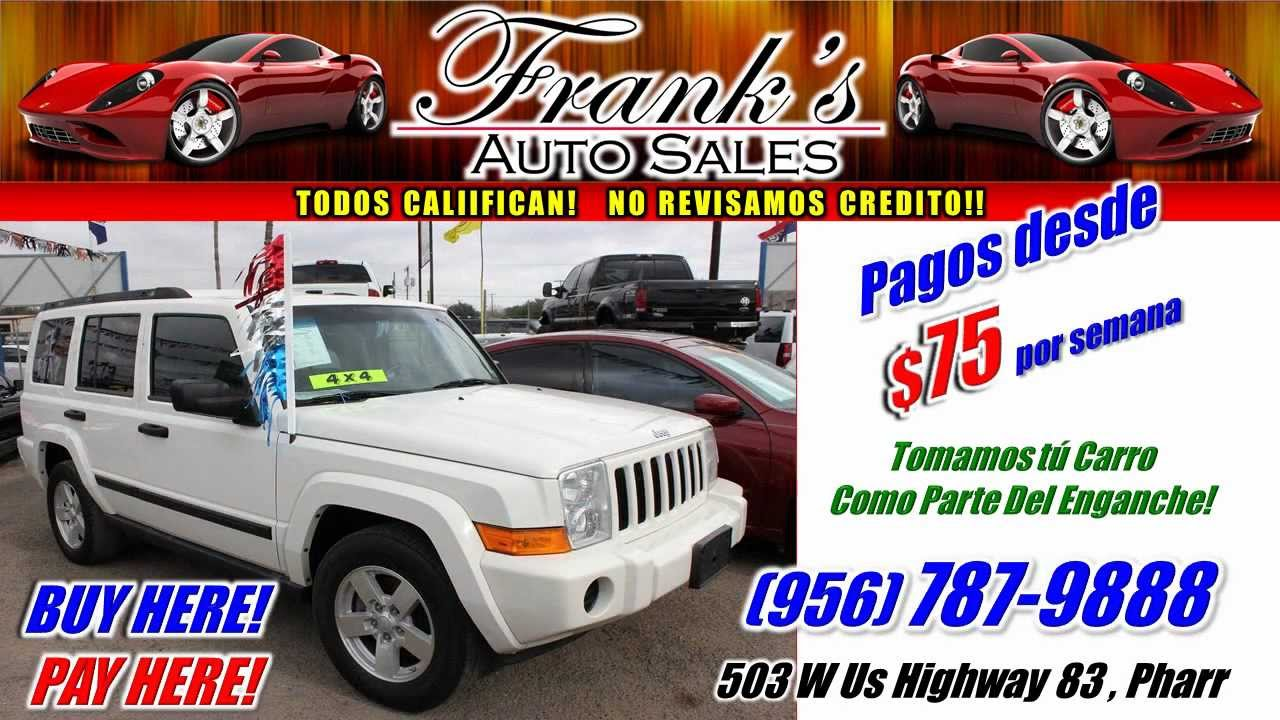 Franks Auto Sales >> Frank S Auto Sales Pharr Tx Spot Wmv Youtube