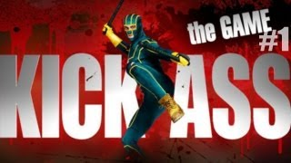 Kick-Ass : The Game - #01 : Mission 1, 2 & 3 - FR