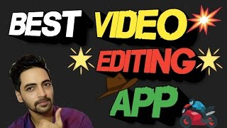 Best Free Video Editing App For Android & IOS