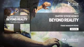 Dmitry Strochenko - Beyond Reality (Frank Waanders Remix)