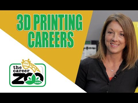 3D Printing Careers- The future of Manufacturing