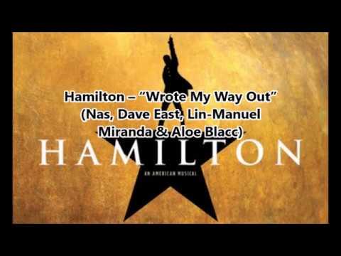 "Hamilton – ""Wrote My Way Out"" (Nas, Dave East, Lin-Manuel Miranda & Aloe Blacc)"