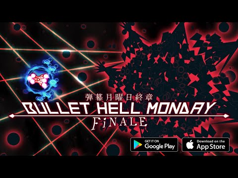 Bullet Hell Monday Finale / 弾幕月曜日終章 - Trailer
