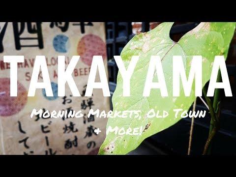 TAKAYAMA, JAPAN - Morning Markets, Japanese Street Food - Things to do in Takayama in 2017!