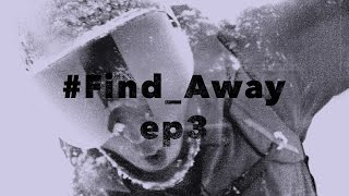 #Find_Away: Episode 3 - The Weakness in the Wall