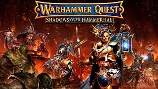 Warhammer Quest - Shadows Over Hammerhal - Play through