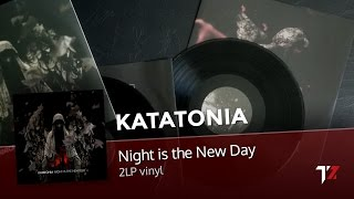 "Unpacking: KATATONIA - ""Night is the New Day"" 2LP vinyl"