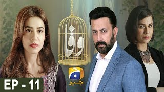 Wafa - Episode 11 | HAR PAL GEO