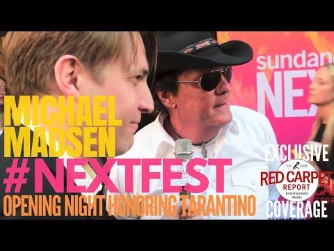 Michael Madsen interviewed at Sundance NEXT FEST opening night honoring Quintin Tarantino #NEXTFEST
