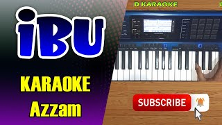 [11.59 MB] IBU - Azzam Karaoke Dangdut Versi D'Band Indosiar - CASIO MZX500