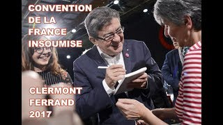 MA CONVENTION FRANCE INSOUMISE CLERMONT-FERRAND 2017