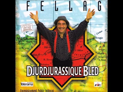 Fellag - Djurdjurassique Bled (spectacle complet HD)