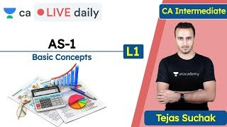 AS-1 L1 | Basic Concepts | Unacademy CA Intermediate Group 1 | Tejas Suchak
