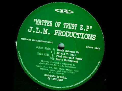 J.L.M. - Productions - Find Yourself (Remix)