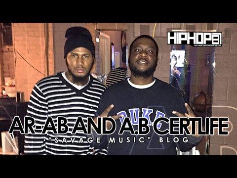 """AR-AB & A.B. Certlife """"Savage Niggas"""" Blog"""
