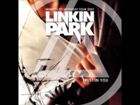 Linkin Park - Osaka, Japan (2007.11.27; Trust In You)