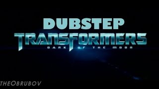 Dubstep Transformers 3