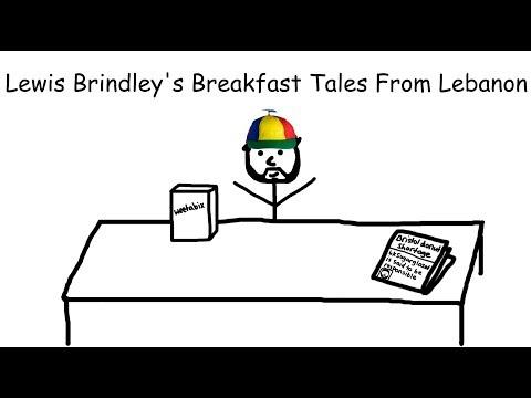 Lewis Brindley's Breakfast Tales From Lebanon
