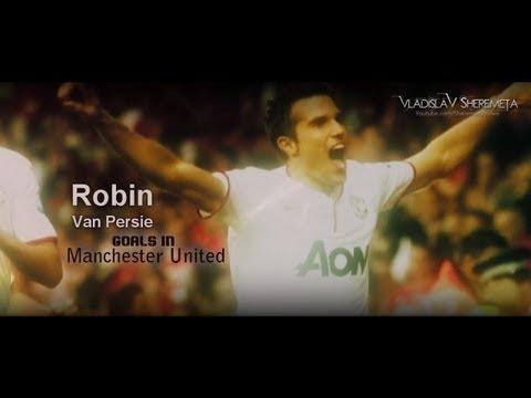 Robin Van Persie 2012/13 Man United Goals