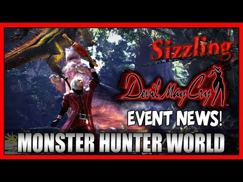 Monster Hunter World X Devil May Cry's Dante! Event News and Gameplay