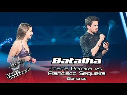 "oana Pereira vs Francisco Sequeira – ""Diamonds"" | Batalha | The Voice Portugal Your Videos on VIRAL CHOP VIDEOS"