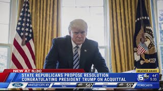 State Republicans propose resolution congratulating President Trump on impeachment acquittal