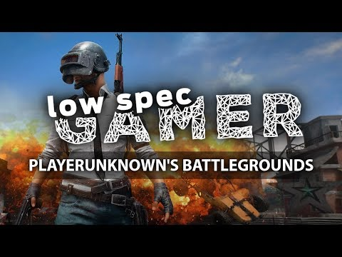 Super low Playerunknown's Battlegrounds for low end PCs (Warning: Read description)
