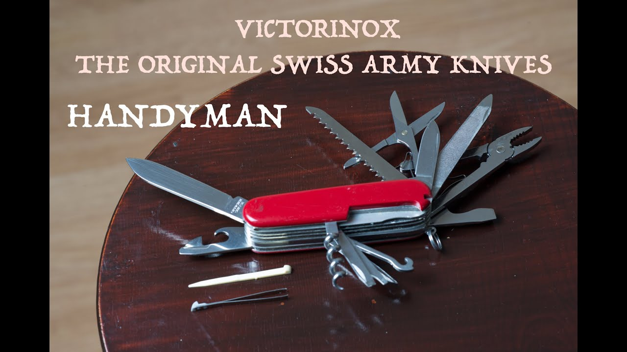 Victorinox Handyman The Swiss Army Knife Youtube