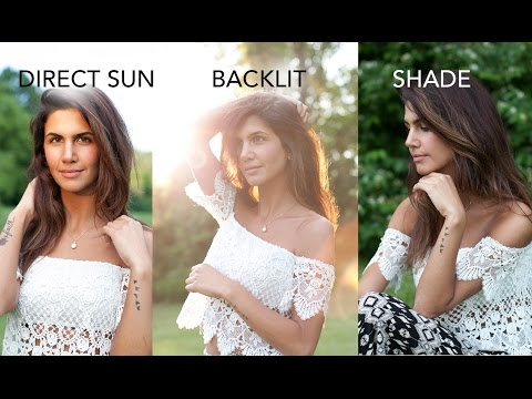 Outdoor Photography For Beginners: Backlit, Shade & Direct Sun