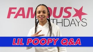 Lil Poopy Q&A