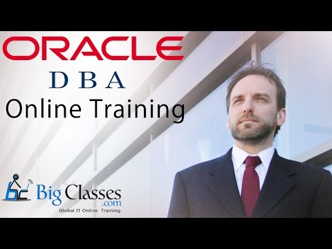 Oracle 11g DBA Training Videos  Part 1 - Oracle 11g DBA Tutorial - BigClasses