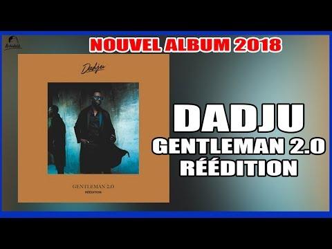DADJU - GENTLEMAN 2.0 RÉÉDITION [NOUVEL ALBUM 2018] TRACKLIST COMPLÈTE ET COVER