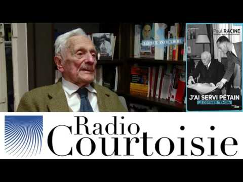 """J'ai servi Pétain"" de Paul Racine - Arnaud Benedetti (Radio Courtoisie)"