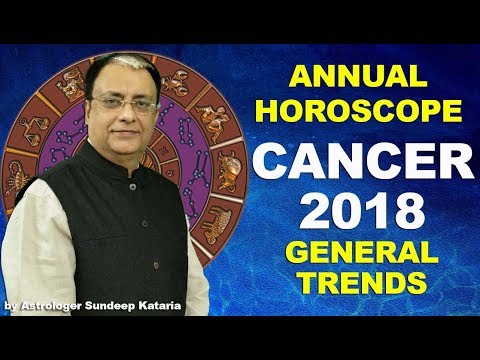 Cancer Forecast 2018, Cancer Prediction, Cancer Astrology, Cancer Horoscope 2018   General Trends