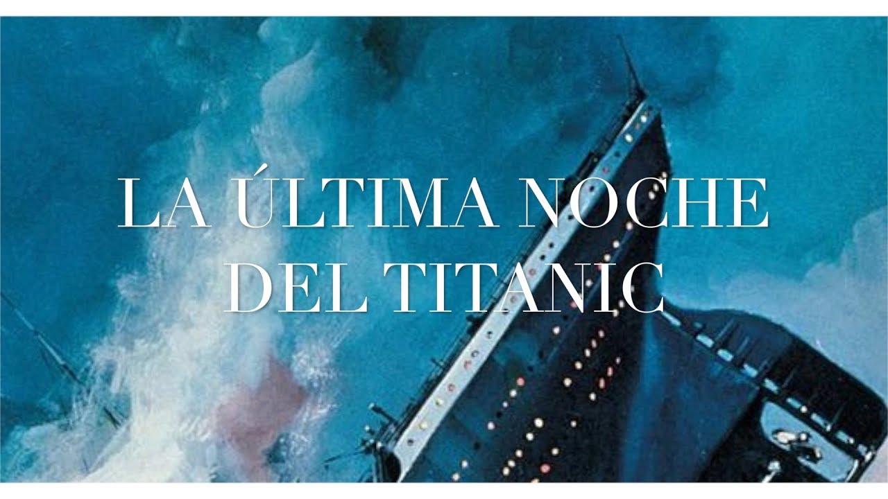 La última Noche Del Titanic 1958 Español Youtube