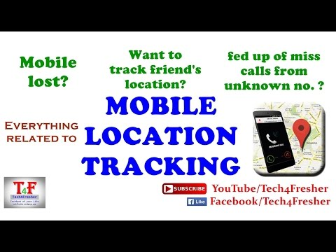 Mobile Location Tracking - किसी के Mobile के Location को