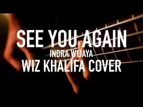 Indra Wijaya - See You Again (Wiz Khalifa Cover)