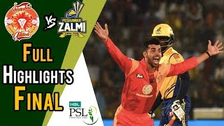 full highlights peshawar zalmi vs islamabad united final 25 march hbl psl 2018