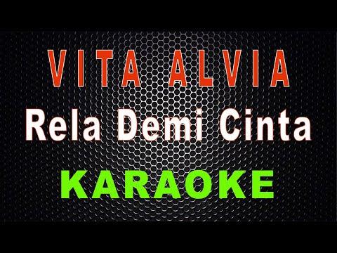 vita-alvia---rela-demi-cinta-(karaoke)-|-lmusical