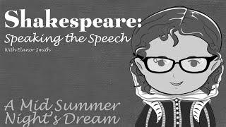 Shakespeare: Speaking The Speech Part 3
