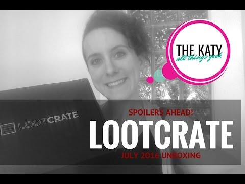 July 2016 LootCrate Unboxing by THE KATY! SPOILER ALERT!!!