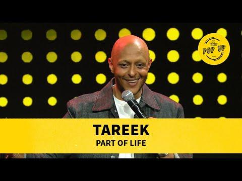 Tareek - Part of life
