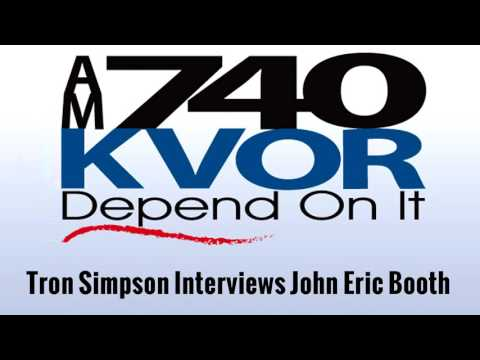 Tron Simpson KVOR AM 740 Interviews John Eric Booth