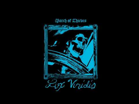 Lux Viridis - March of Thieves (2018) (Pirate Synth)