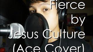 Fierce by Jesus Culture (Ace Cover)