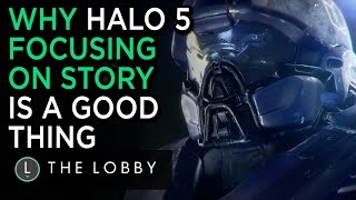 Why Halo 5 Focusing On Story is a Good Thing - The Lobby