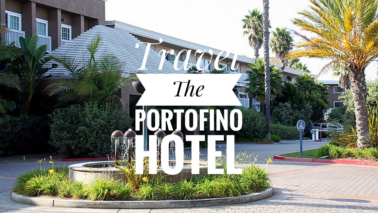 Travel The Portofino Hotel Redondo Beach